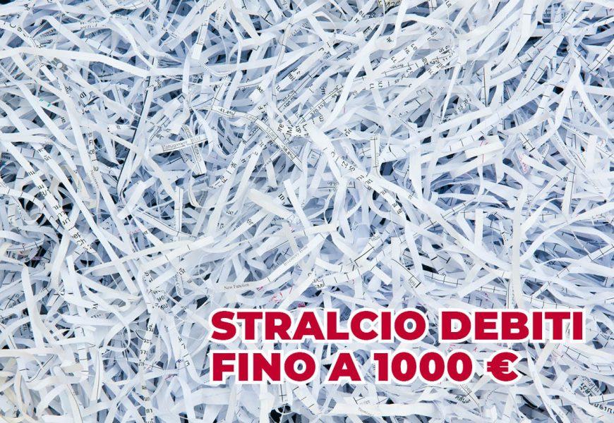 STRALCIO DEI DEBITI FINO A 1.000 EUR